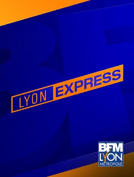 BFM Lyon Métropole - Lyon Express