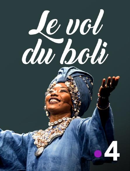 France 4 - Le vol du boli
