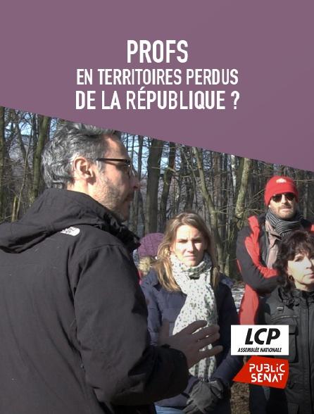 LCP Public Sénat - Profs en territoires perdus de la République ?