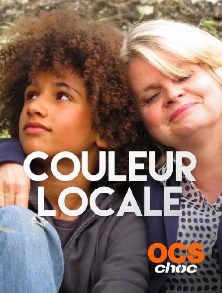 OCS Choc - Couleur locale