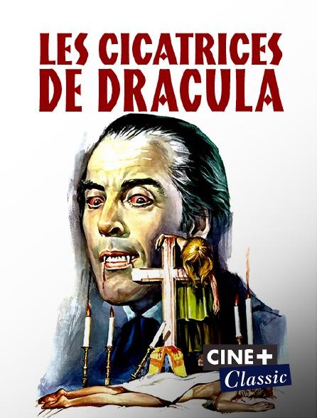 Ciné+ Classic - Les cicatrices de Dracula