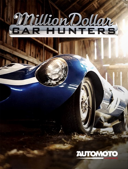 Automoto - Million Dollar Car Hunters