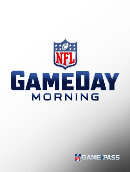 NFL Game Pass - Gameday Morning