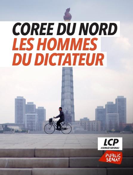 LCP Public Sénat - Corée du Nord : les hommes du dictateur