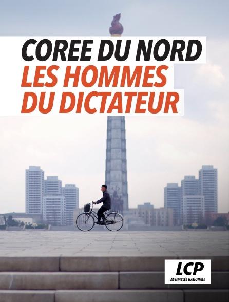 LCP 100% - Corée du Nord : les hommes du dictateur