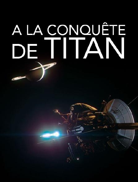 A la conquête de Titan