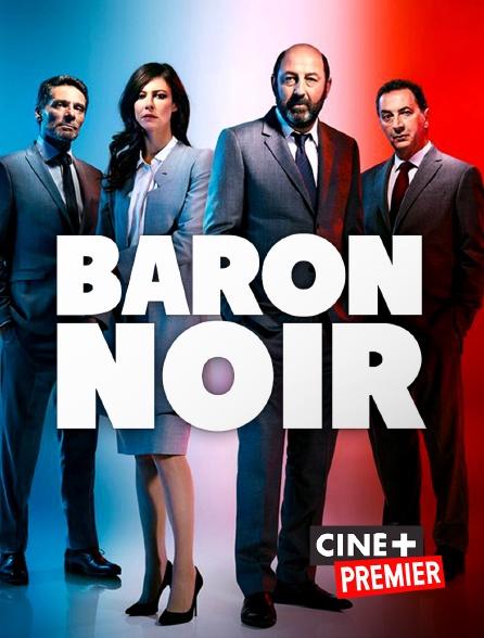 Ciné+ Premier - Baron Noir