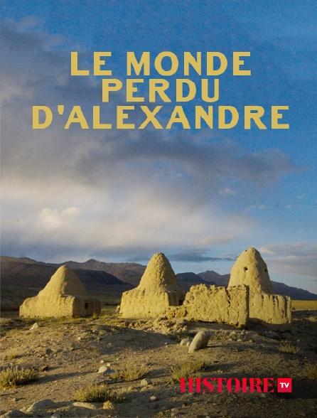 HISTOIRE TV - Le monde perdu d'Alexandre