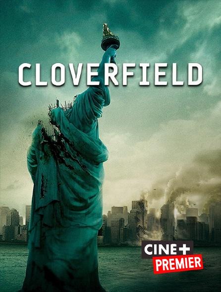 Ciné+ Premier - Cloverfield