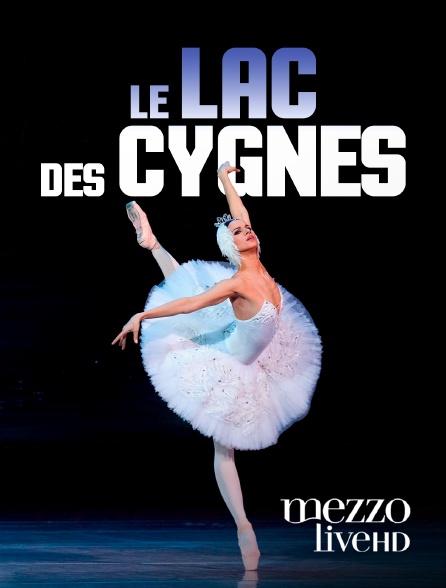 Mezzo Live HD - Le lac des cygnes