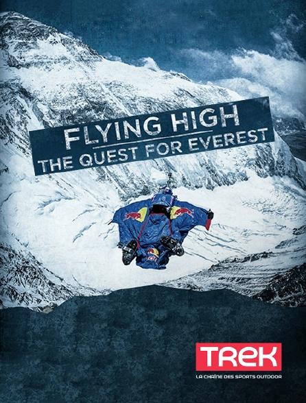 Trek - Flying High, the Quest of Everest