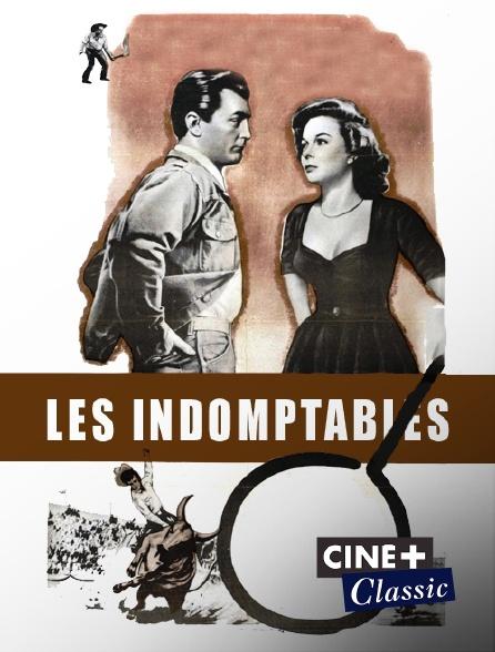 Ciné+ Classic - Les indomptables