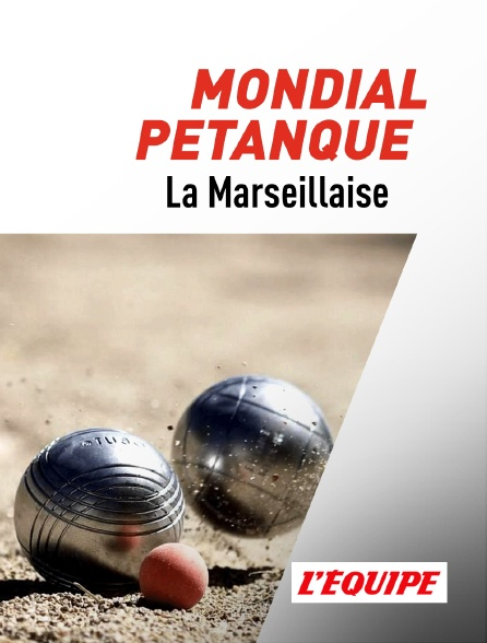 L'Equipe - Mondial La Marseillaise à pétanque