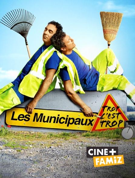 Ciné+ Famiz - Les municipaux, trop c'est trop