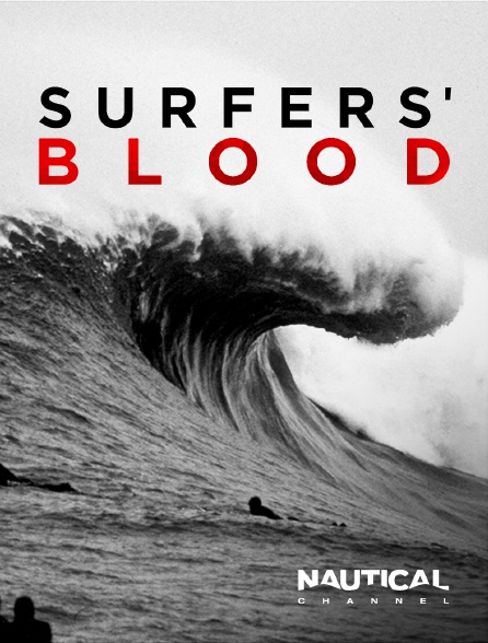 Nautical Channel - Surfers' Blood
