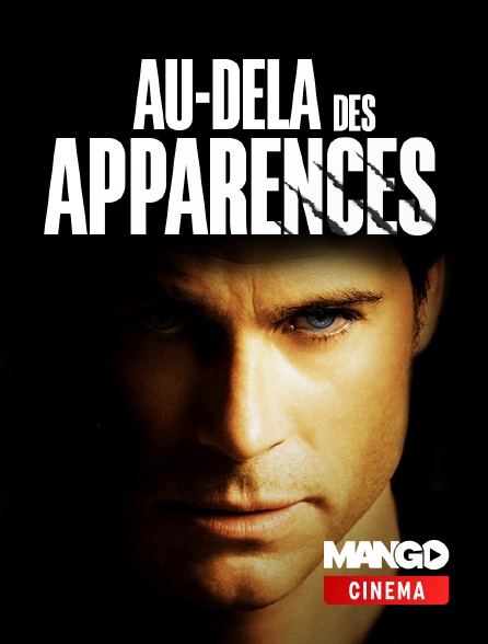 MANGO Cinéma - Au-delà des apparences