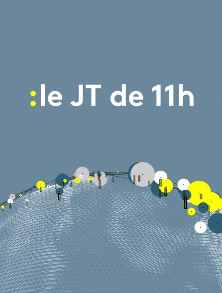 Le JT de 11h