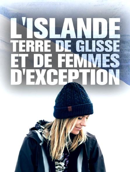 L'Islande, terre de glisse et de femmes d'exception