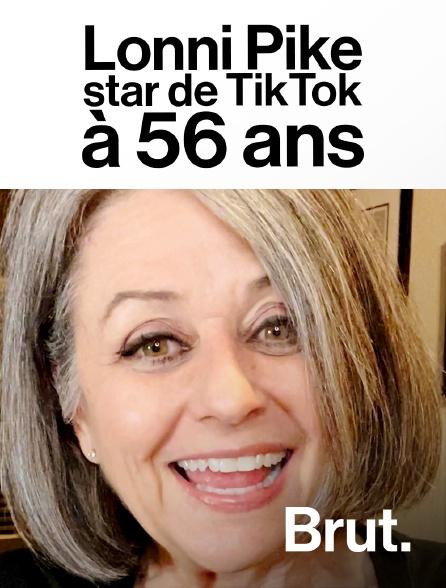 Brut - Lonni Pike, star de TikTok à 56 ans