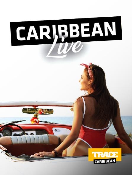 Trace Caribbean - Caribbean Live