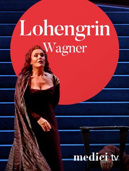 Medici - Wagner, Lohengrin - Kent Nagano, Nikolaus Lehnhoff - Waltraud Meier, Klaus Florian Vogt - Festspielhaus Baden-Baden
