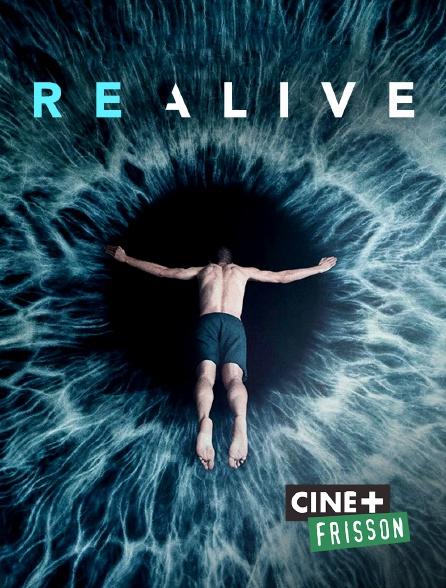 Ciné+ Frisson - Realive