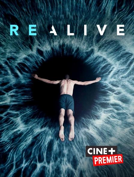 Ciné+ Premier - Realive