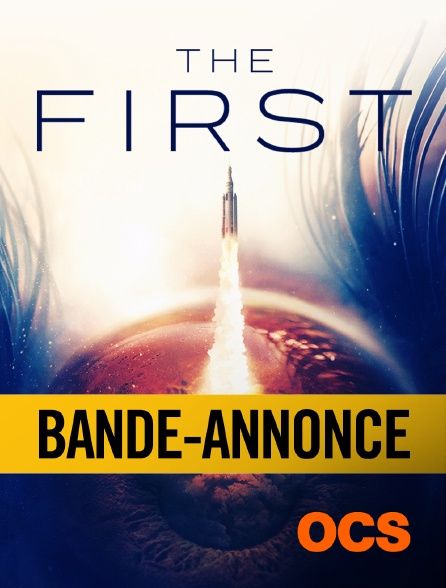 OCS - The First Saison 1 : Bande-annonce