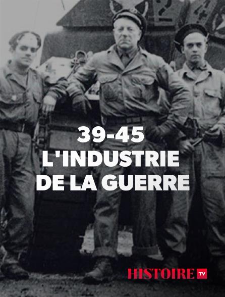 HISTOIRE TV - War Factories : fabriquer la guerre