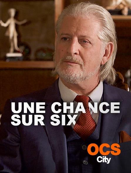 OCS City - Une chance sur six