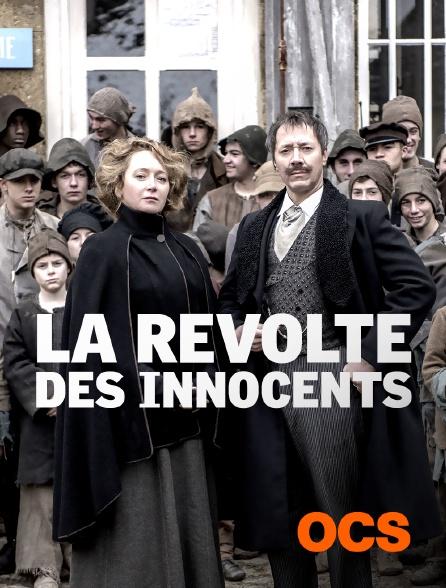 OCS - La révolte des innocents