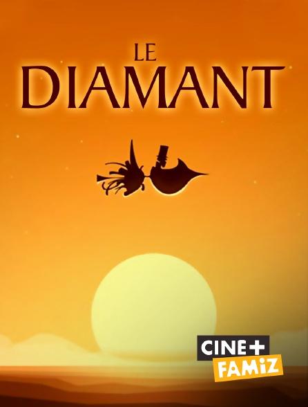 Ciné+ Famiz - Le diamant