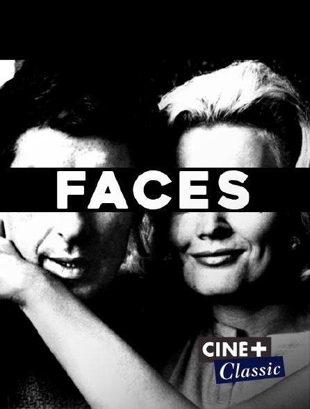 Ciné+ Classic - Faces