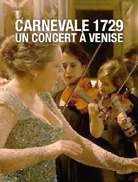 Carnevale 1729, un concert à Venise