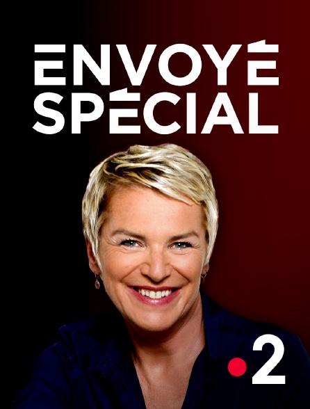 France 2 - Envoyé spécial