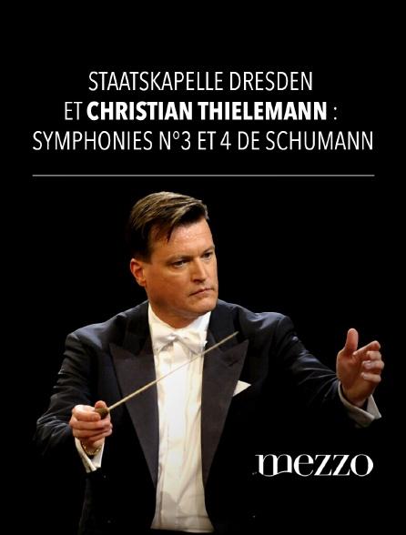 Mezzo - Staatskapelle Dresden et Christian Thielemann : Symphonies n°3 et 4 de Schumann