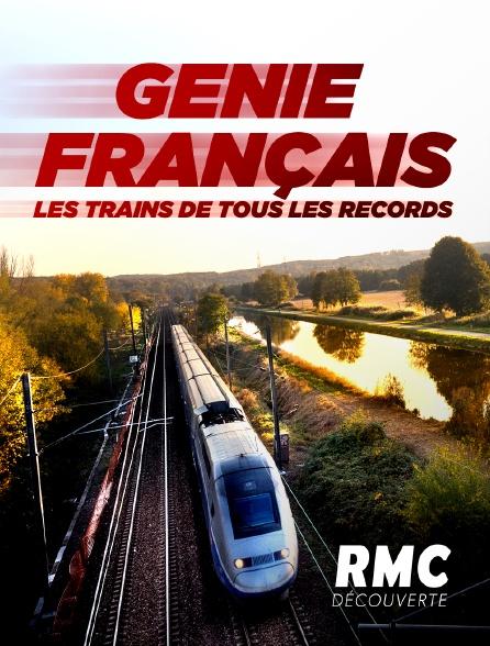RMC Découverte - Génie français : les trains de tous les records
