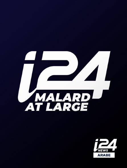 i24 News Arabe - Malard at Large