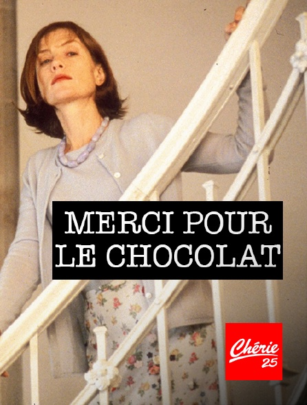 Chérie 25 - Merci pour le chocolat