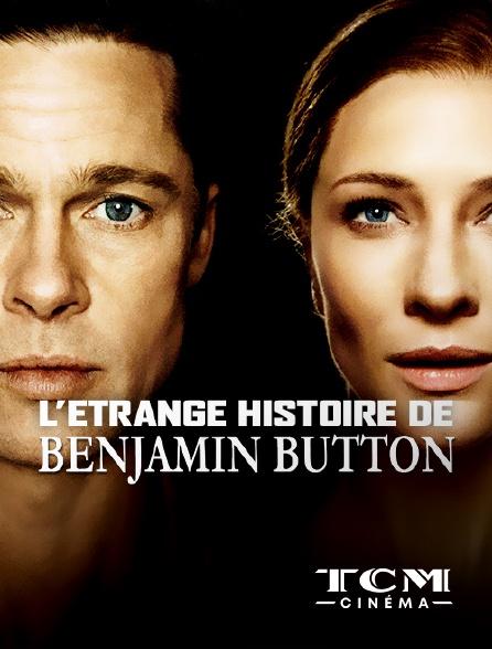 TCM Cinéma - L'étrange histoire de Benjamin Button