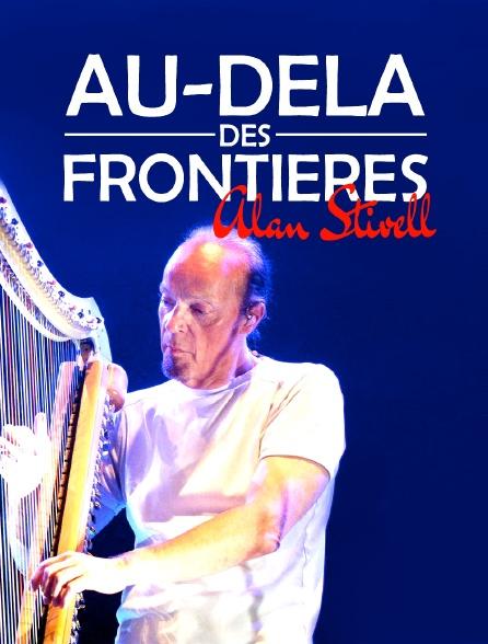 Au-delà des frontières, Alan Stivell