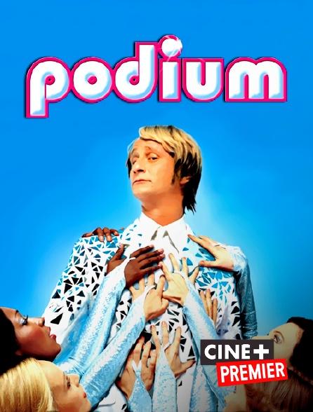 Ciné+ Premier - Podium
