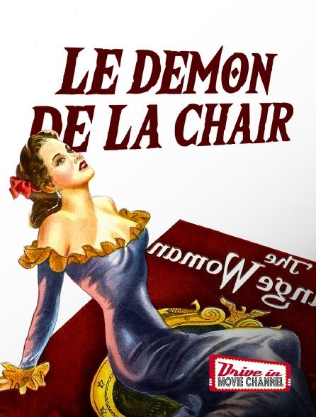 Drive-in Movie Channel - Le démon de la chair
