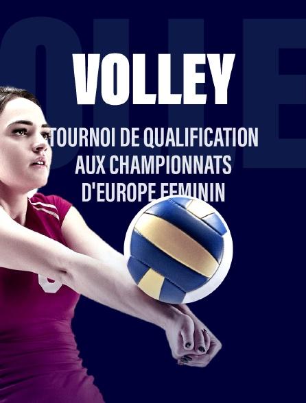 Tournoi de qualification aux Championnats d'Europe féminin