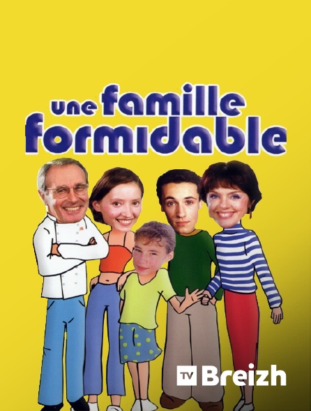 TvBreizh - Une famille formidable