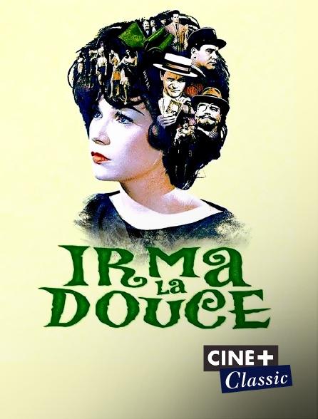 Ciné+ Classic - Irma la Douce