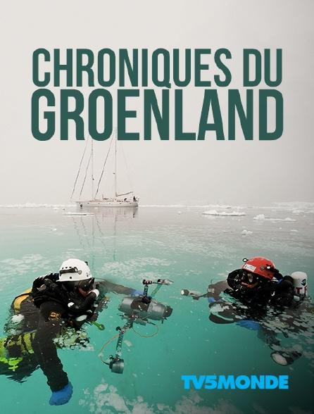 TV5MONDE - Chroniques du Groenland