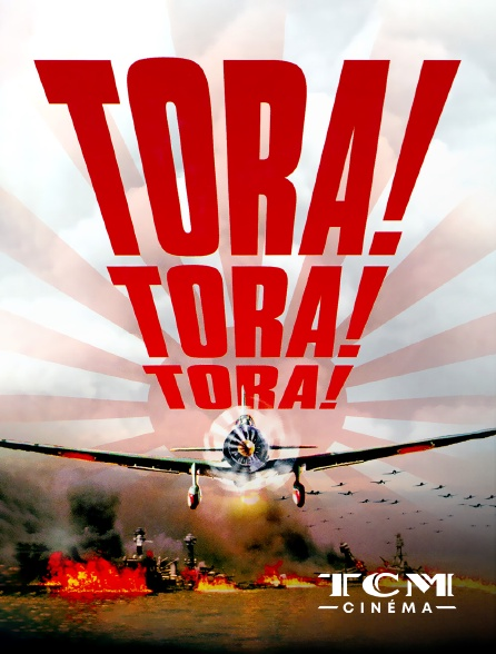 TCM Cinéma - Tora ! tora ! tora !