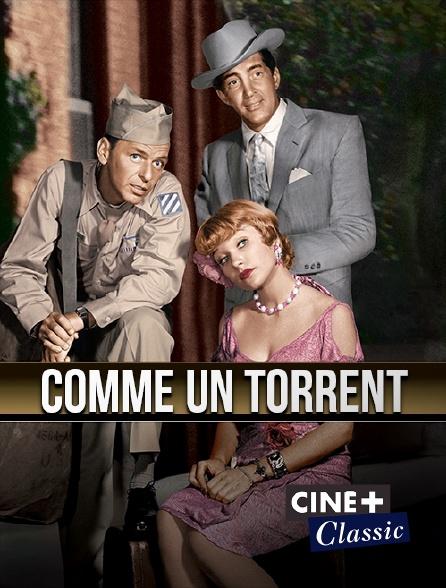 Ciné+ Classic - Comme un torrent