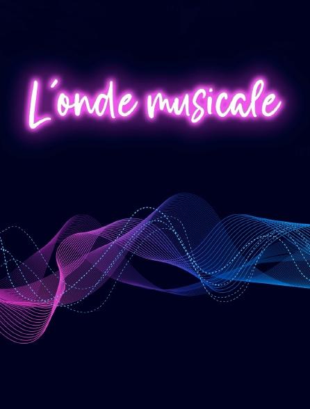 L'onde musicale